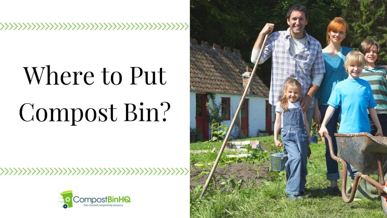Where to Put Compost Bin
